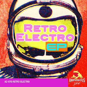 AZ070 Retro Electro - EP Cover Art